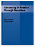 Advancing in Russian Through Narration